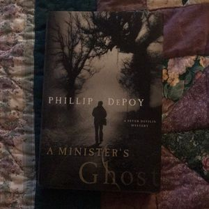 A Ministers Ghost by Phillip DePoy